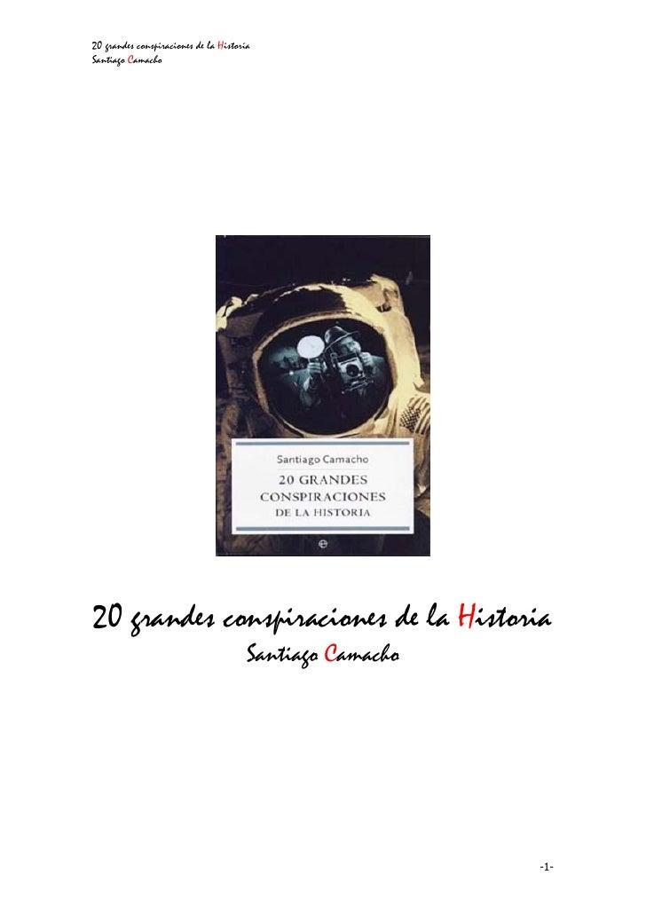 20 grandes conspiraciones de la Historia Santiago Camacho     20 grandes conspiraciones de la Historia                    ...