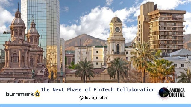 The Next Phase of FinTech Collaboration @devie_moha n