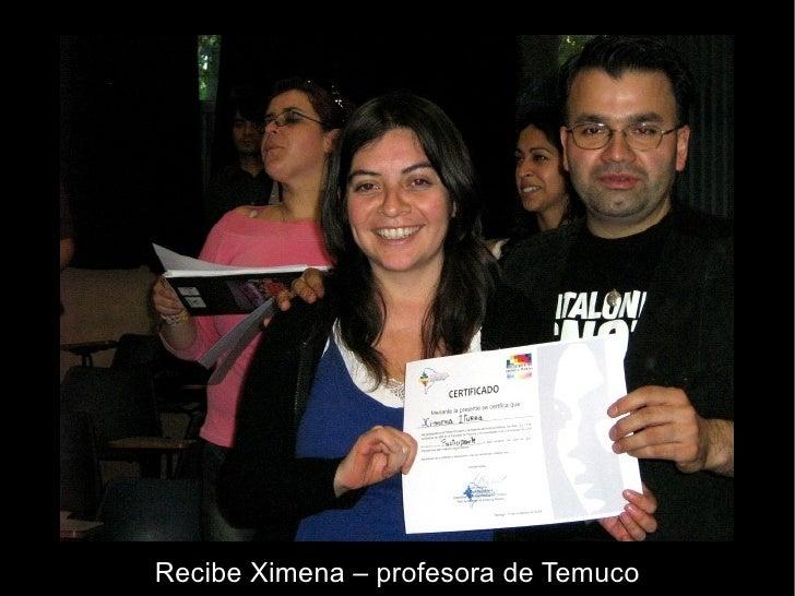 Recibe Ximena – profesora de Temuco
