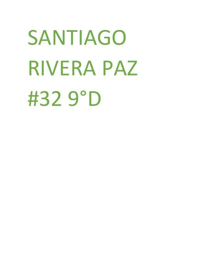 SANTIAGO RIVERA PAZ #32 9°D