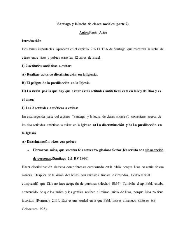 Santiago y la lucha de clases sociales (parte 2) Autor:Paulo Arieu Introducción Dos temas importantes aparecen en el capit...