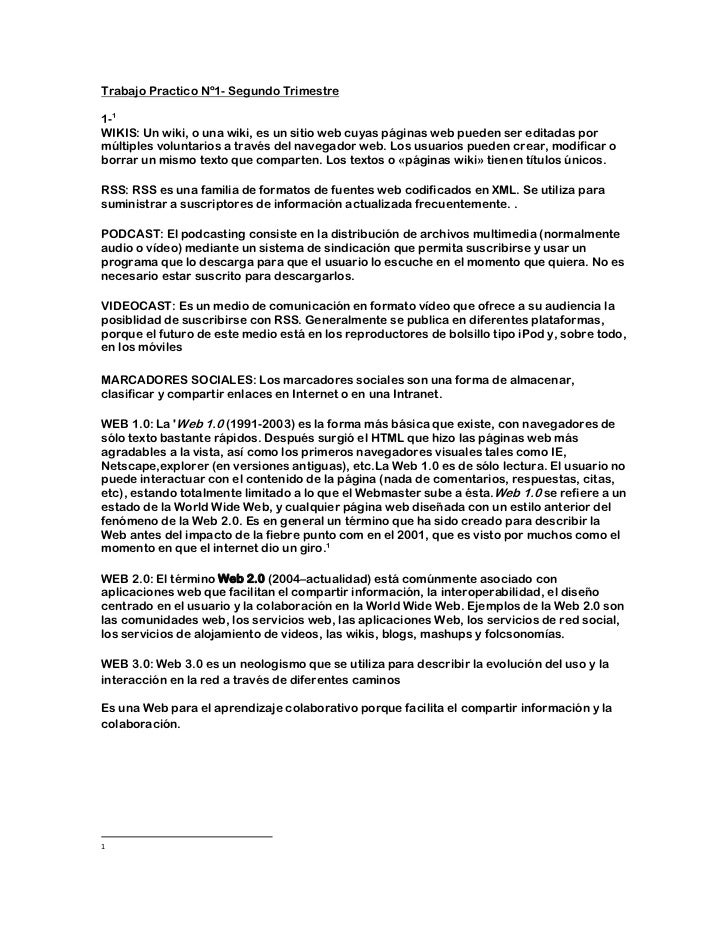 Trabajo Practico Nº1- Segundo Trimestre1-1WIKIS: Un wiki, o una wiki, es un sitio web cuyas páginas web pueden ser editada...