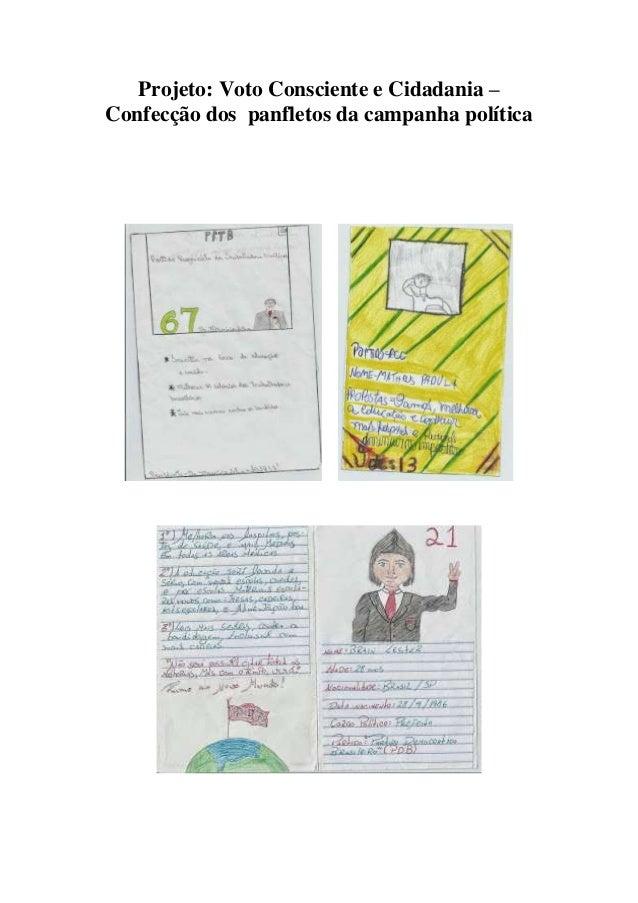 Projeto: Voto Consciente e Cidadania – Confecção dos panfletos da campanha política