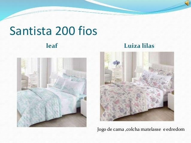 Santista 200 fios  leaf Luiza lilas  Jogo de cama ,colcha matelasse e edredom