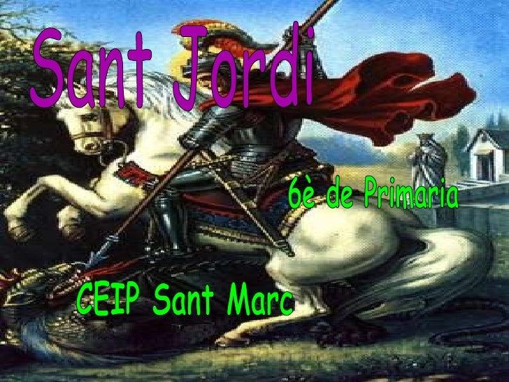 CEIP Sant Marc 6è de Primaria Sant Jordi