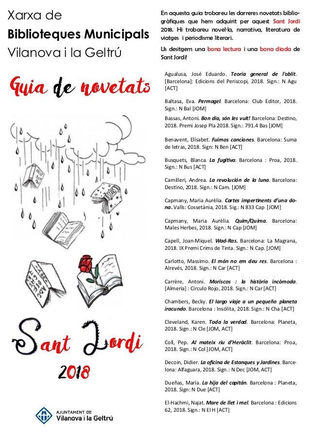 Xarxa de Biblioteques Municipals Vilanova i la Geltr� En aquesta guia trobareu les darreres novetats biblio- gr�fiques que...