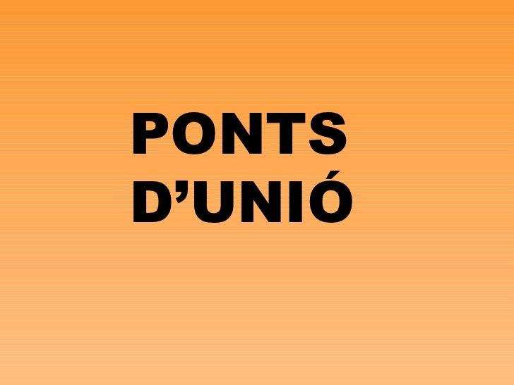 PONTS D'UNIÓ