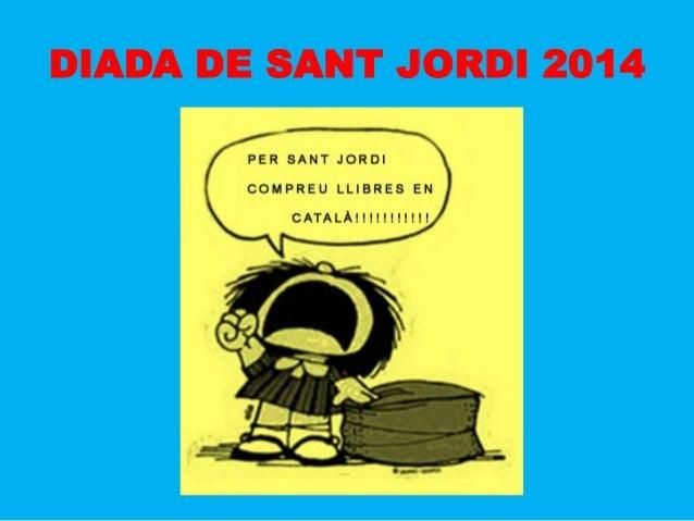 DIADA DE SANT JORDI 2014