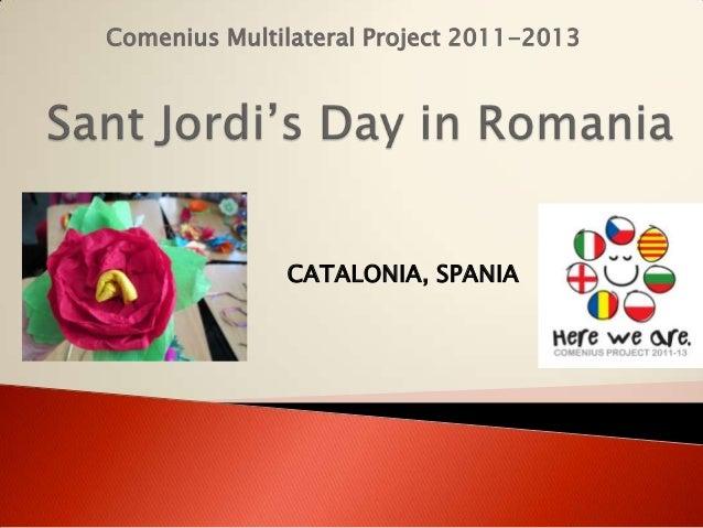 Comenius Multilateral Project 2011-2013CATALONIA, SPANIA