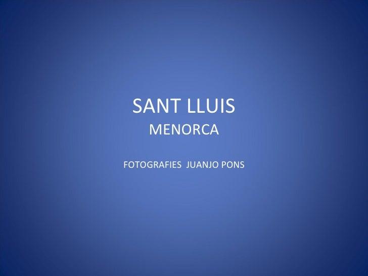 SANT LLUIS MENORCA FOTOGRAFIES  JUANJO PONS