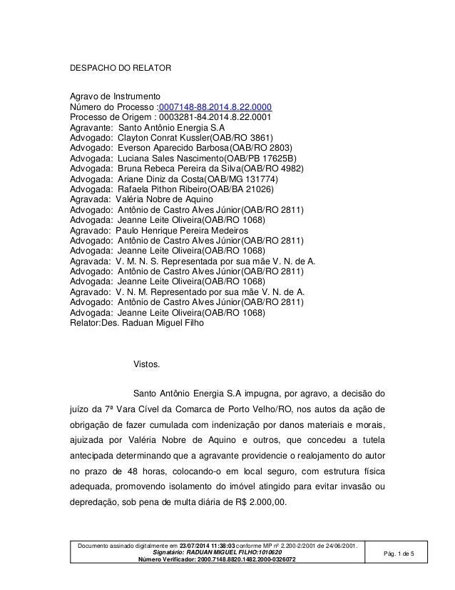Documento assinado digitalmente em 23/07/2014 11:38:03 conforme MP nº 2.200-2/2001 de 24/06/2001. Signatário: RADUAN MIGUE...