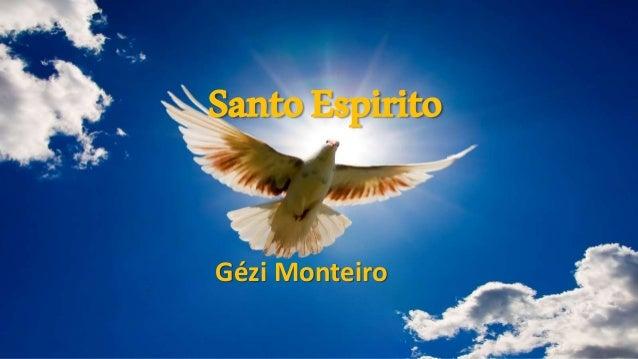 SantoEspirito Gézi Monteiro