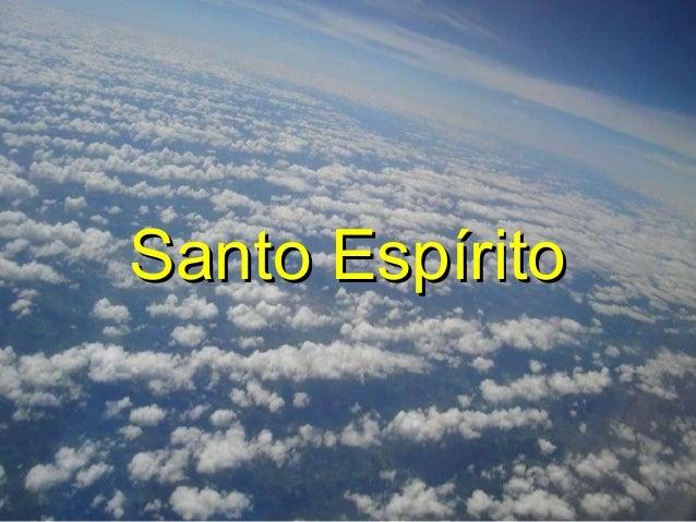 Santo EspíritoSanto Espírito