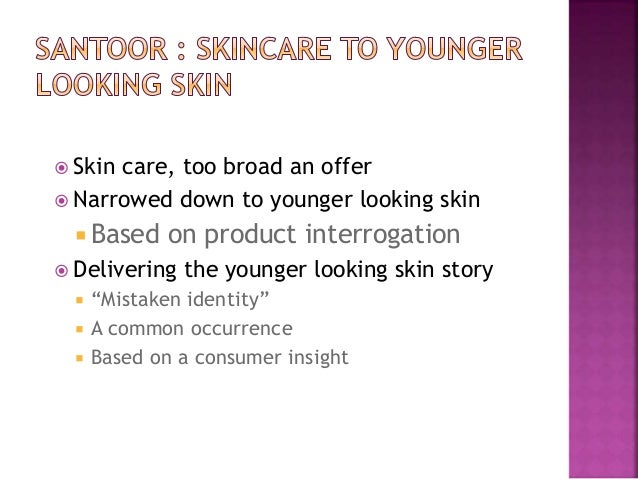 branding strategies of santoor soap The 'ageless skin' campaigns and innovative pricing strategies have made wipro's soap brand the largest selling in south india women want their skin.