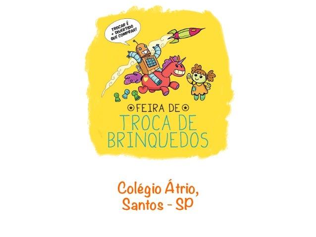 Colégio Átrio,Santos - SP