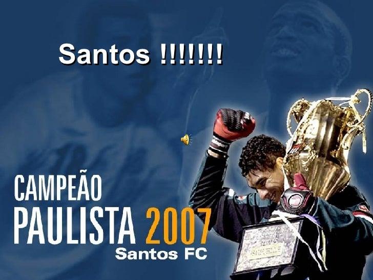Santos !!!!!!!