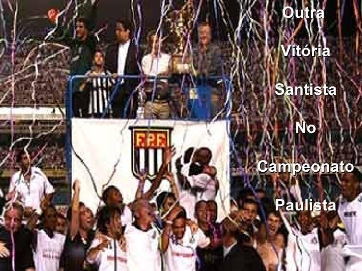 Outra  Vitória Santista No Campeonato Paulista