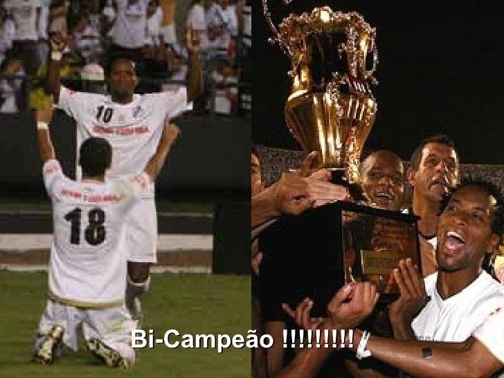Bi-Campeão !!!!!!!!!