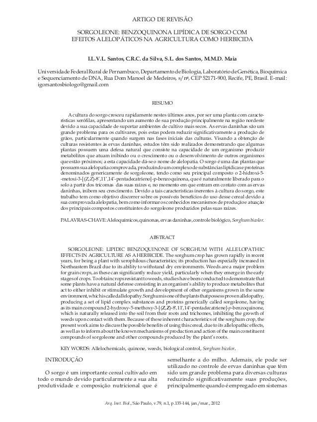 ARTIGO DE REVISÃO Sorgoleone: benzoquinona lipídica de sorgo com efeitos alelopáticos na agricultura como herbicida. SORGO...