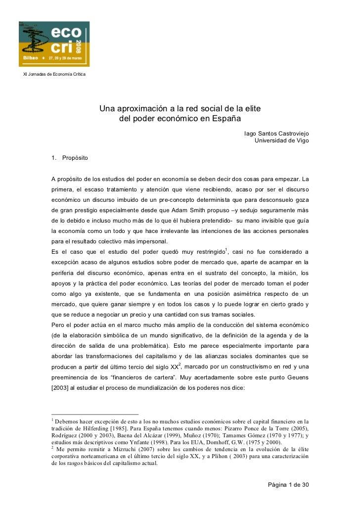 XI Jornadas de Economía Crítica                                  Una aproximación a la red social de la elite             ...