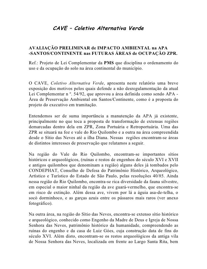 CAVE – Coletivo Alternativa Verde   AVALIAÇÃO PRELIMINAR de IMPACTO AMBIENTAL na APA -SANTOS/CONTINENTE nas FUTURAS ÁREAS ...