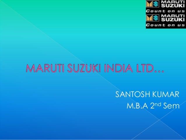 SANTOSH KUMAR  M.B.A 2nd Sem