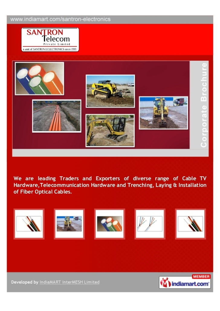 We are leading Traders and Exporters of diverse range of Cable TVHardware,Telecommunication Hardware and Trenching, Laying...
