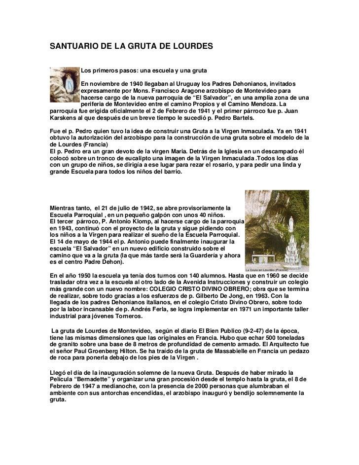 SANTUARIO DE LA GRUTA DE LOURDES           Los primeros pasos: una escuela y una gruta           En noviembre de 1940 lleg...