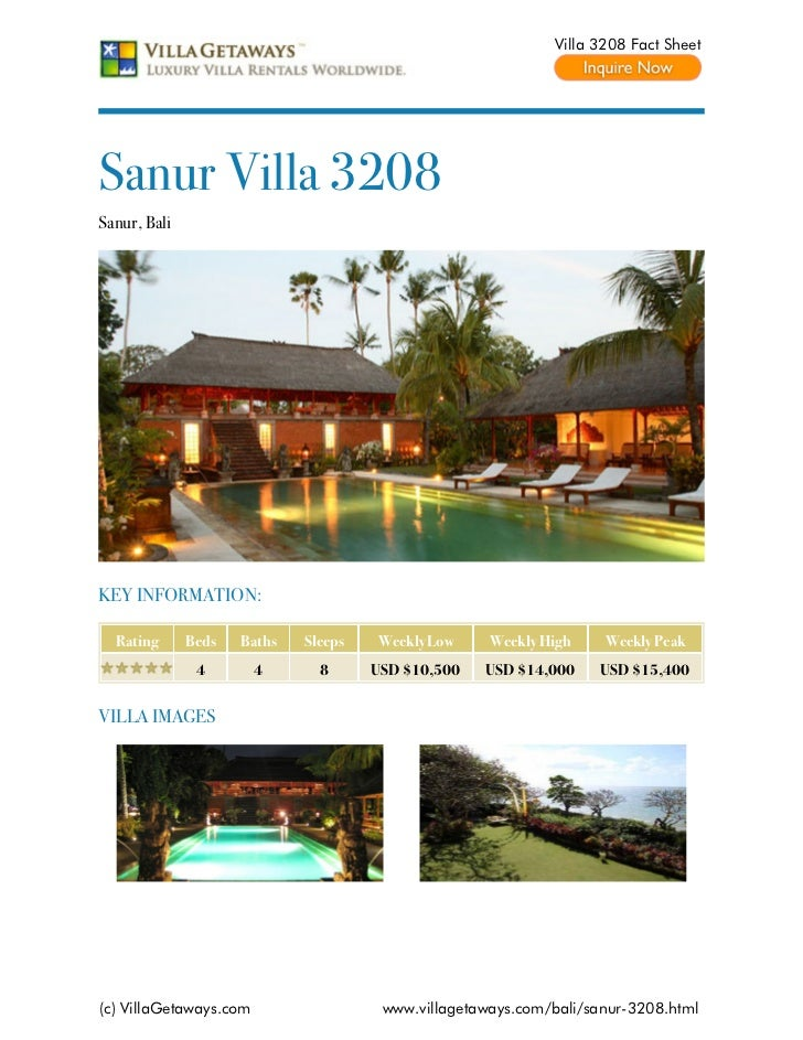 Villa 3208 Fact SheetSanur Villa 3208Sanur, BaliKEY INFORMATION:  Rating      Beds   Baths   Sleeps   Weekly Low     Weekl...
