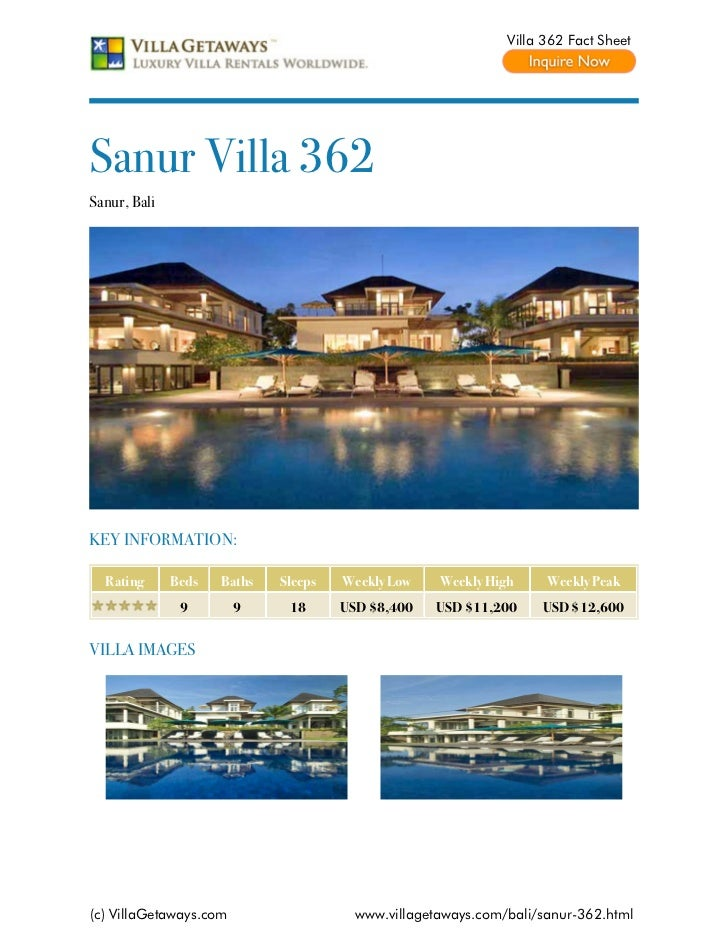 Villa 362 Fact SheetSanur Villa 362Sanur, BaliKEY INFORMATION:  Rating      Beds   Baths   Sleeps   Weekly Low    Weekly H...