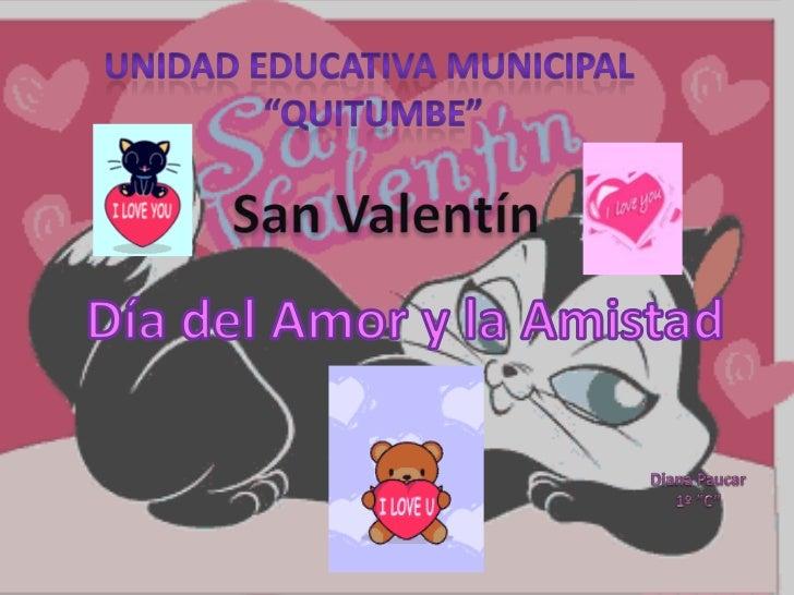 ♥San Valentín♥• Es una celebración  tradicional en la  que las parejas de  enamorados expres  an su amor y cariño  mutuame...