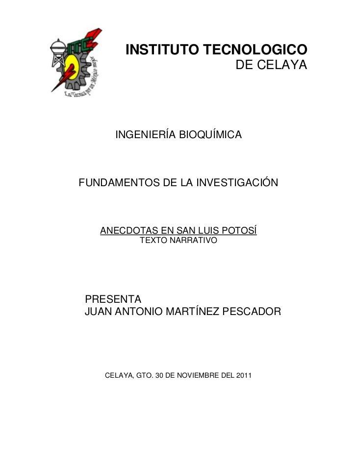 INSTITUTO TECNOLOGICO                                    DE CELAYA      INGENIERÍA BIOQUÍMICAFUNDAMENTOS DE LA INVESTIGACI...