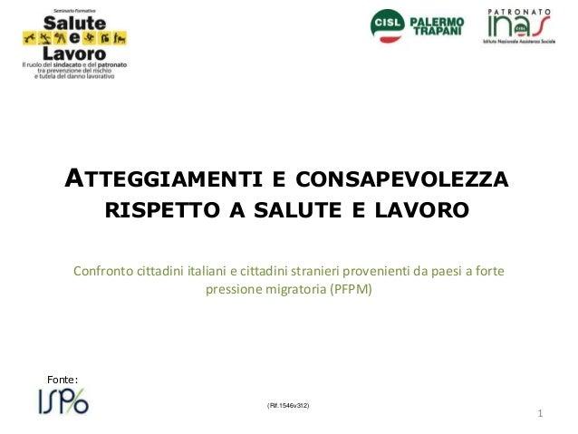 Confronto cittadini italiani e cittadini stranieri provenienti da paesi a forte pressione migratoria (PFPM) (Rif.1546v312)...