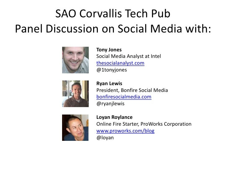 SAO Corvallis Tech PubPanel Discussion on Social Media with:<br />Tony Jones<br />Social Media Analyst atIntel<br />theso...