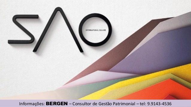 Informações: BERGEN – Consultor de Gestão Patrimonial – tel: 9.9143-4536