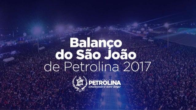 Balanço do São João de Petrolina 2017