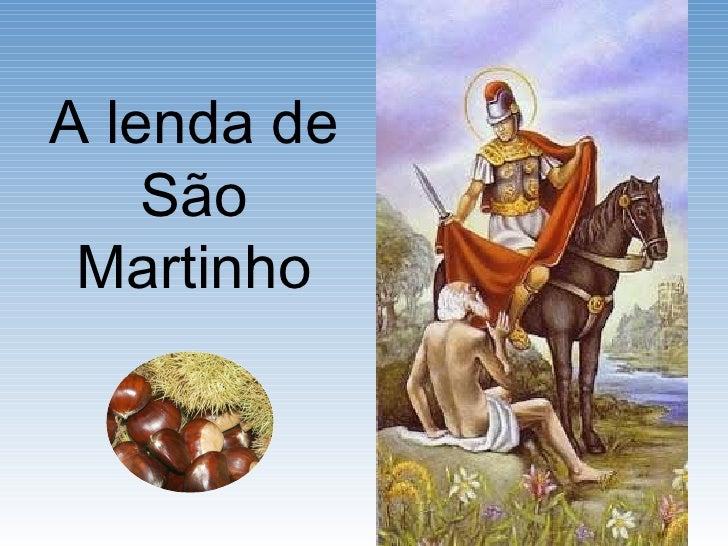 A lenda de S ão Martinho