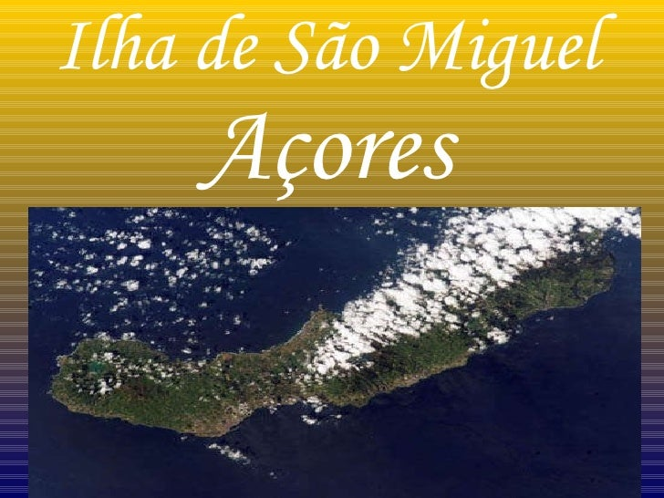 Ilha de São Miguel Açores