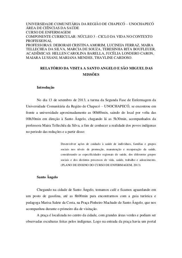 UNIVERSIDADE COMUNITÁRIA DA REGIÃO DE CHAPECÓ – UNOCHAPECÓ ÁREA DE CIÊNCIAS DA SAÚDE CURSO DE ENFERMAGEM COMPONENTE CURRIC...