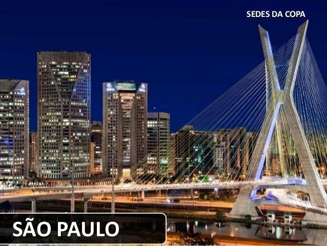 SEDES DA COPA SÃO PAULO