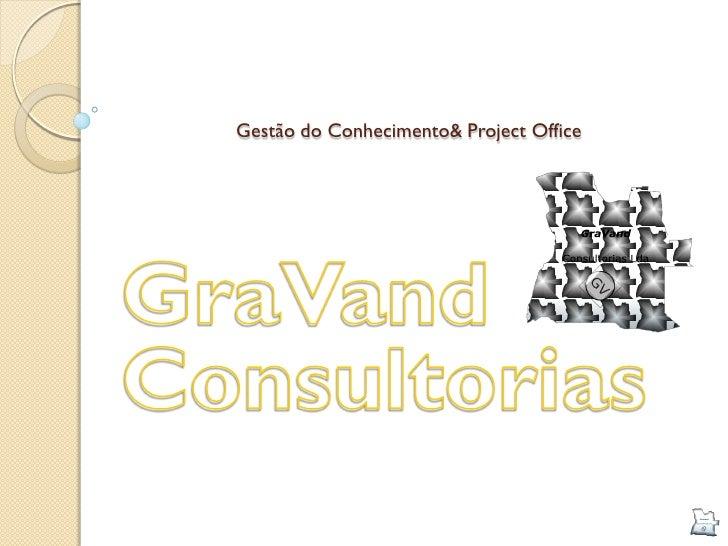 Gestão do Conhecimento& Project Office
