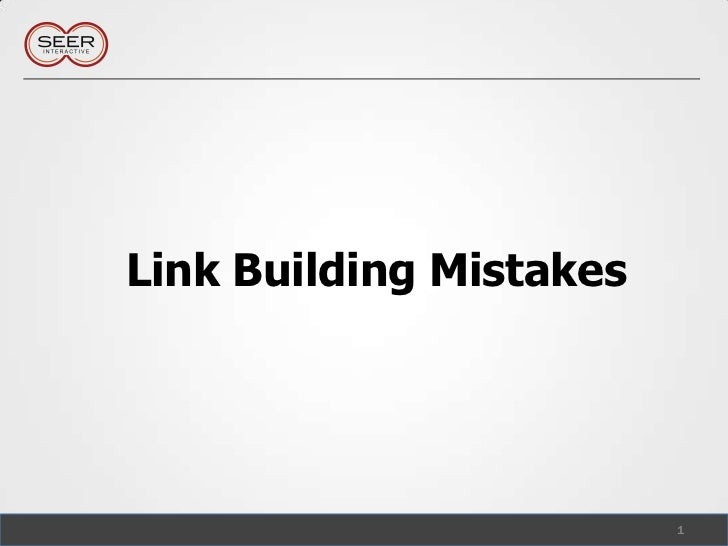 Link Building Mistakes<br />1<br />