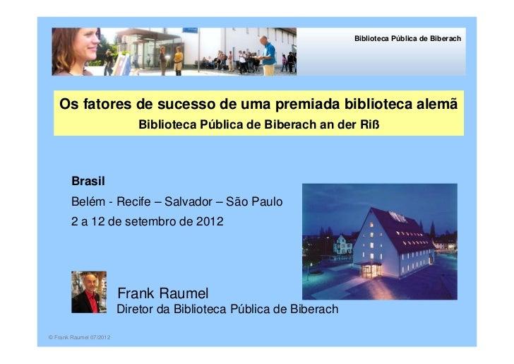 Biblioteca Pública de Biberach   Os fatores de sucesso de uma premiada biblioteca alemã                             Biblio...