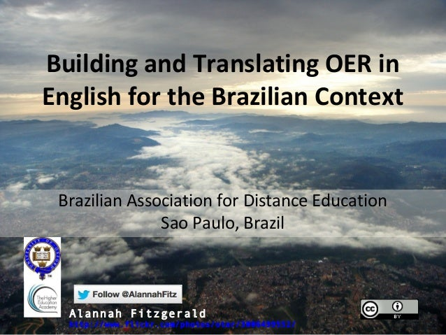 Building and Translating OER inEnglish for the Brazilian Context Brazilian Association for Distance Education             ...