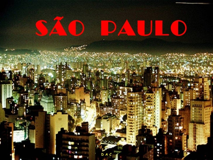 SÃO PAULO   D A C
