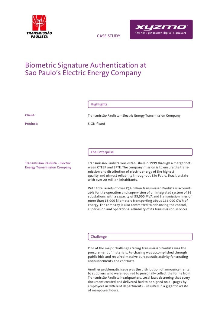 INFO                                  CASE STUDY     Biometric Signature Authentication at Sao Paulo's Electric Energy Com...
