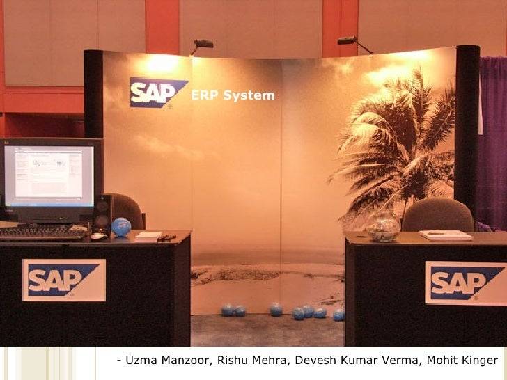 ERP System - Uzma Manzoor, Rishu Mehra, Devesh Kumar Verma, Mohit Kinger