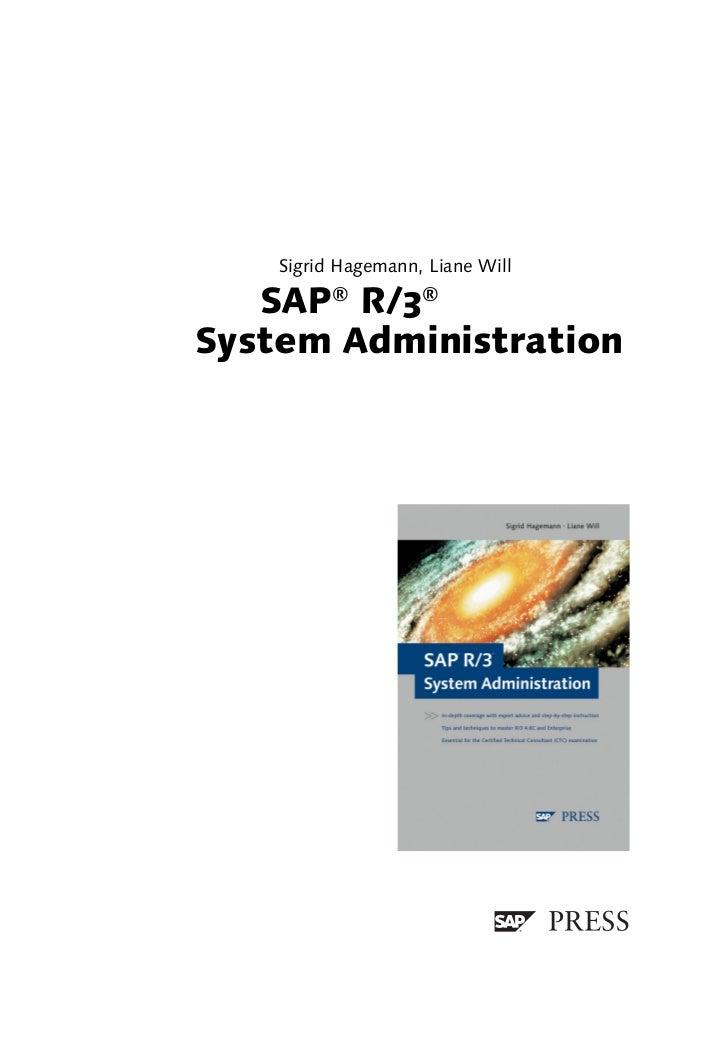 Sigrid Hagemann, Liane Will   SAP® R/3®System Administration