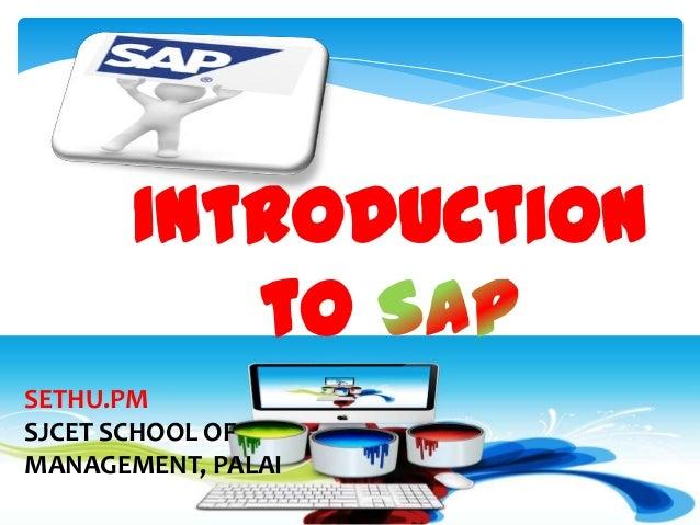 Introduction to SETHU.PM SJCET SCHOOL OF MANAGEMENT, PALAI