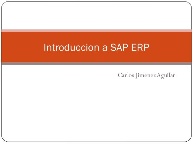 Introduccion a SAP ERP Carlos Jimenez Aguilar